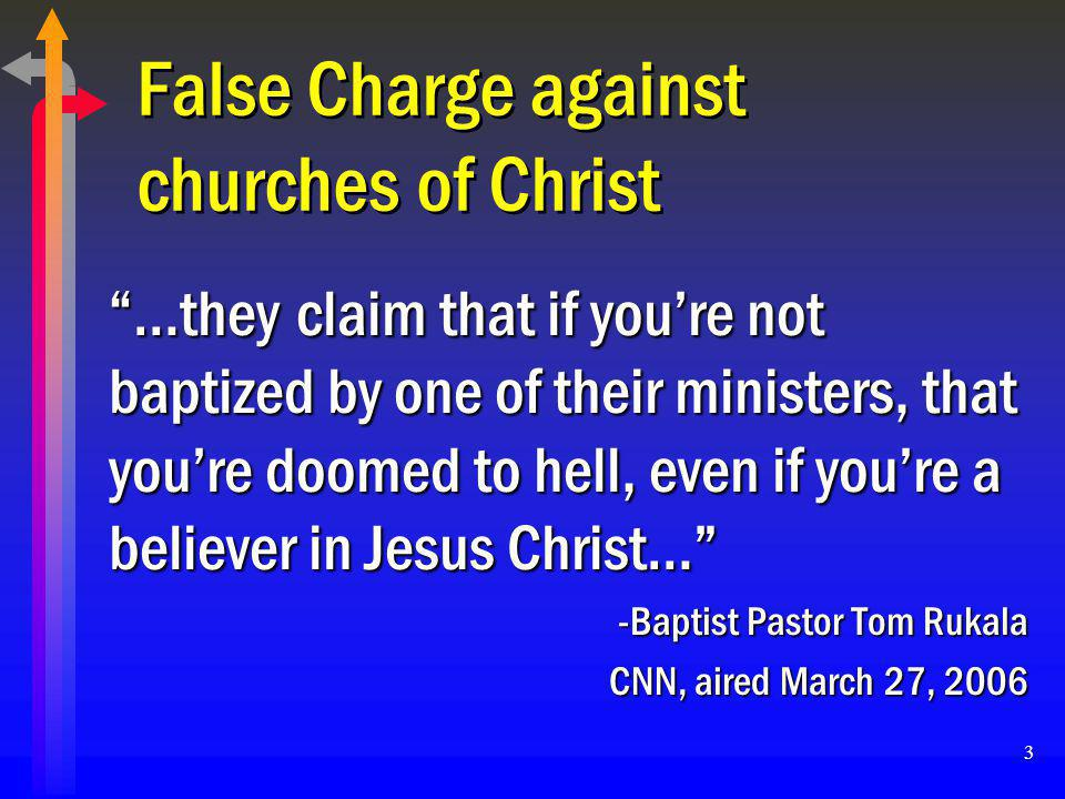 False Charge against churches of Christ