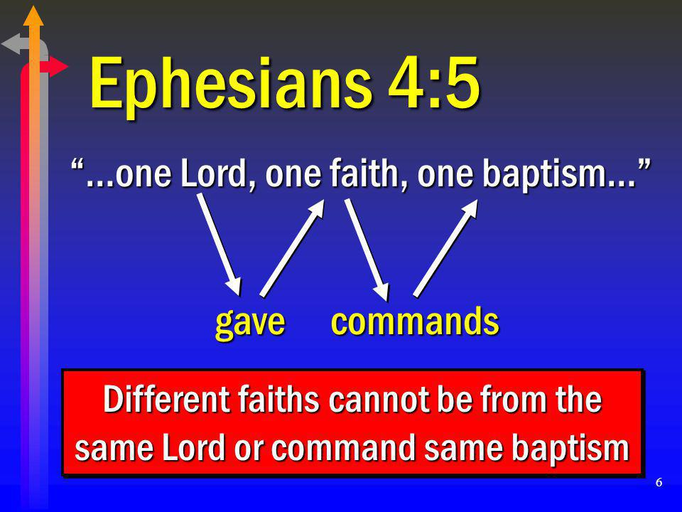 Different faiths cannot be from the same Lord or command same baptism