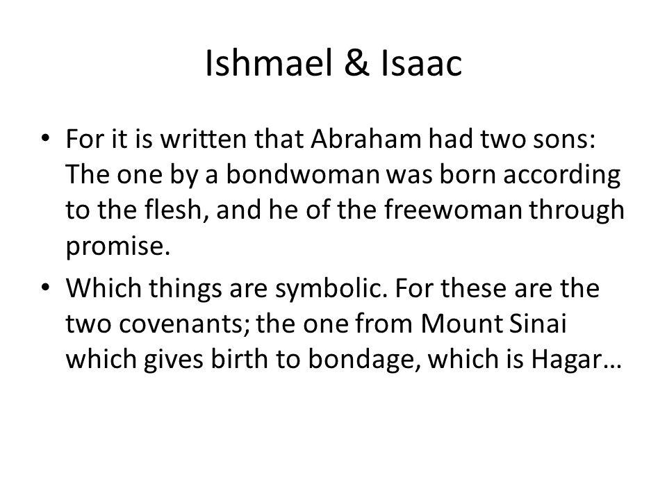 Ishmael & Isaac