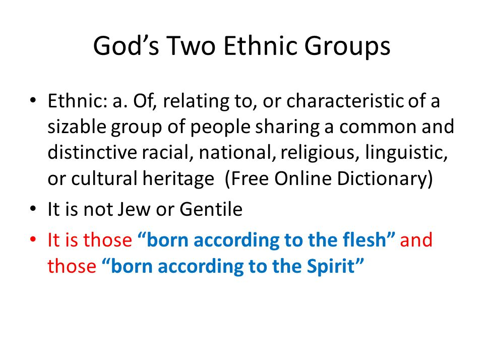 God's Two Ethnic Groups