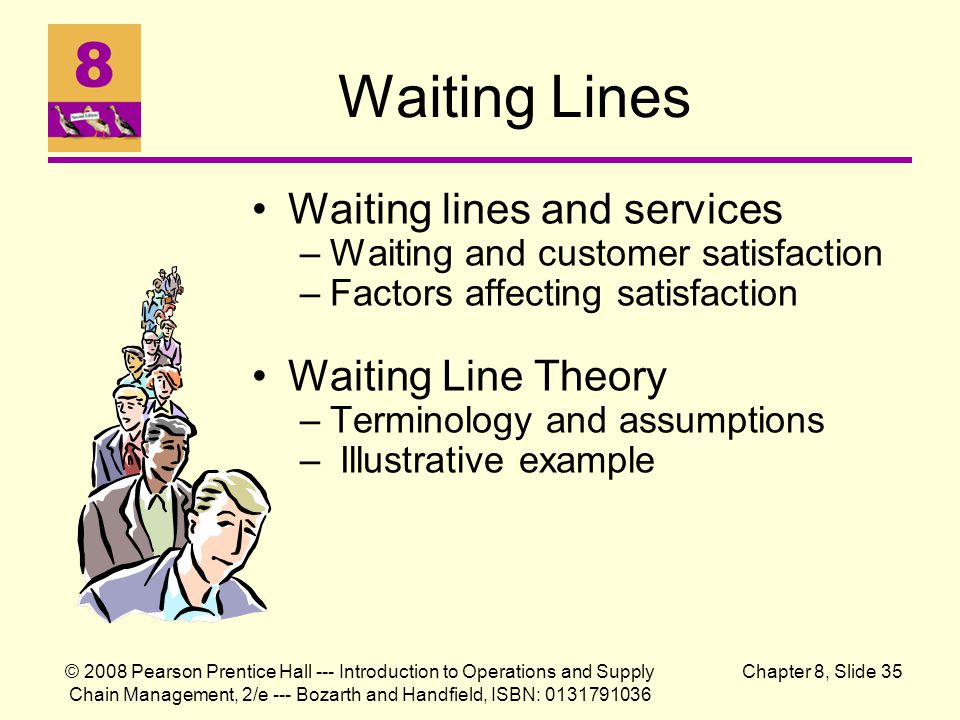 Waiting Lines Waiting lines and services Waiting Line Theory