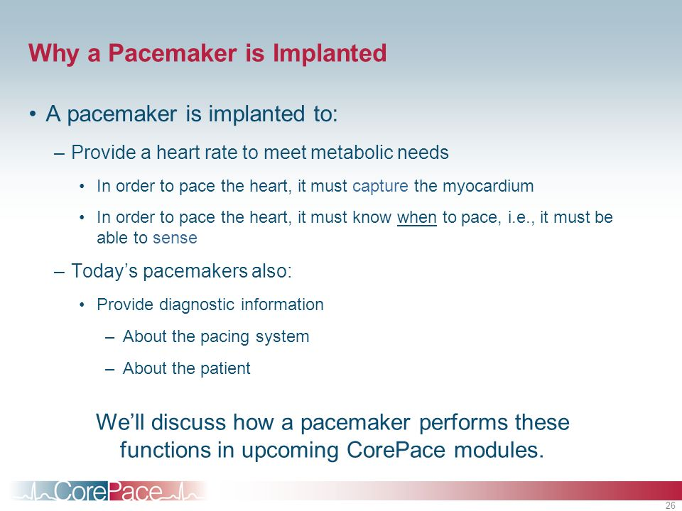 Why a Pacemaker is Implanted