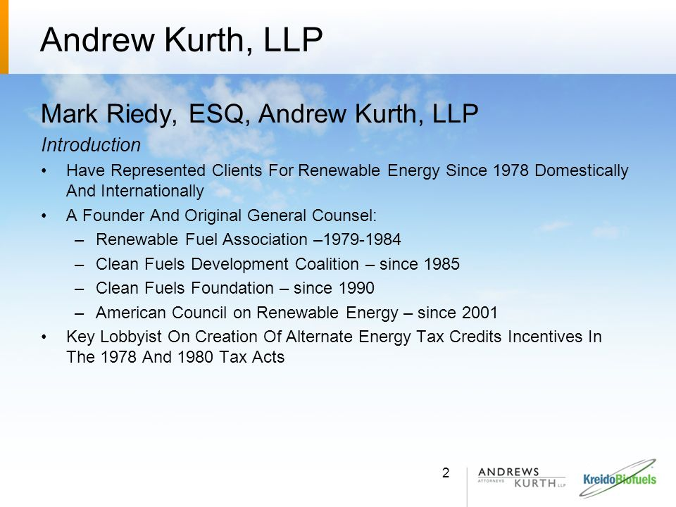 Andrew Kurth, LLP Mark Riedy, ESQ, Andrew Kurth, LLP Introduction