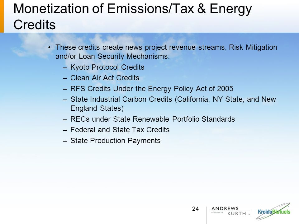 Monetization of Emissions/Tax & Energy Credits
