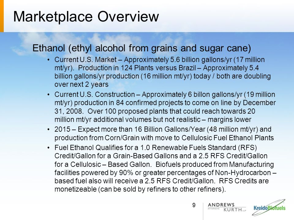 Marketplace Overview Ethanol (ethyl alcohol from grains and sugar cane)
