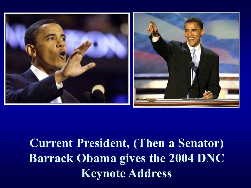 Current President, (Then a Senator) Barrack Obama gives the 2004 DNC Keynote Address