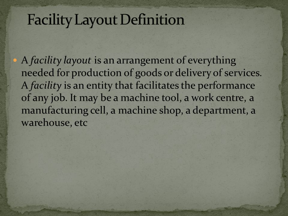 Facility Layout Definition