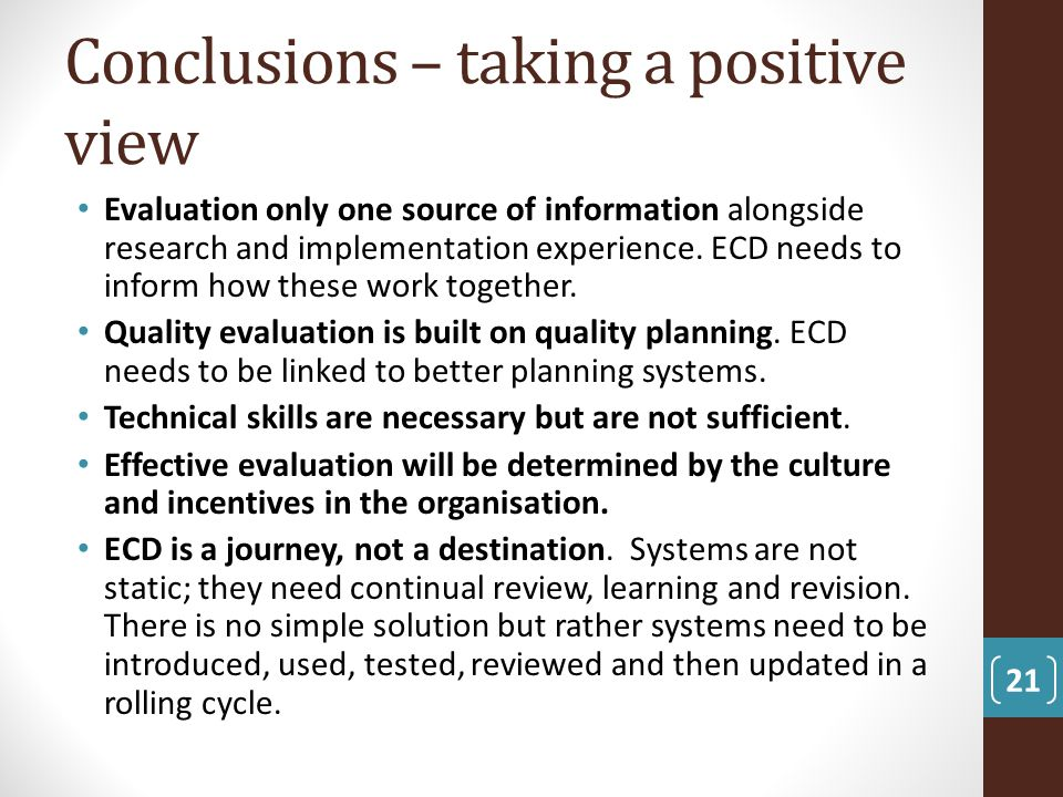 Conclusions – taking a positive view