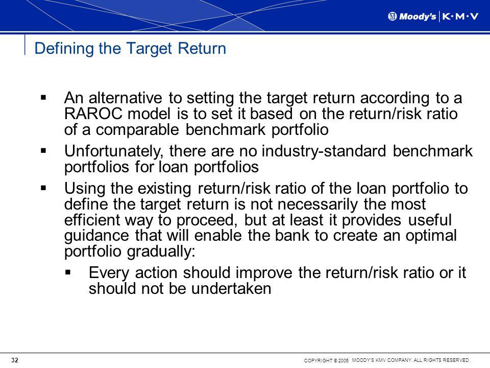 Defining the Target Return