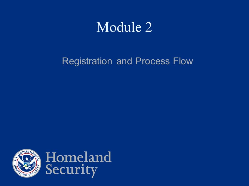 Registration and Process Flow