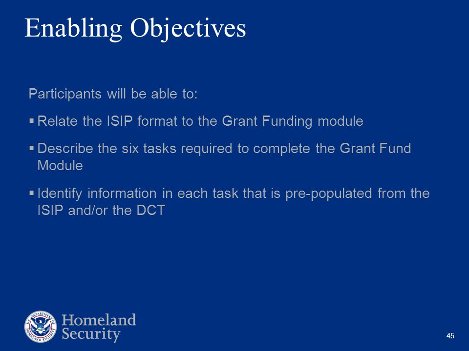Enabling Objectives Participants will be able to:
