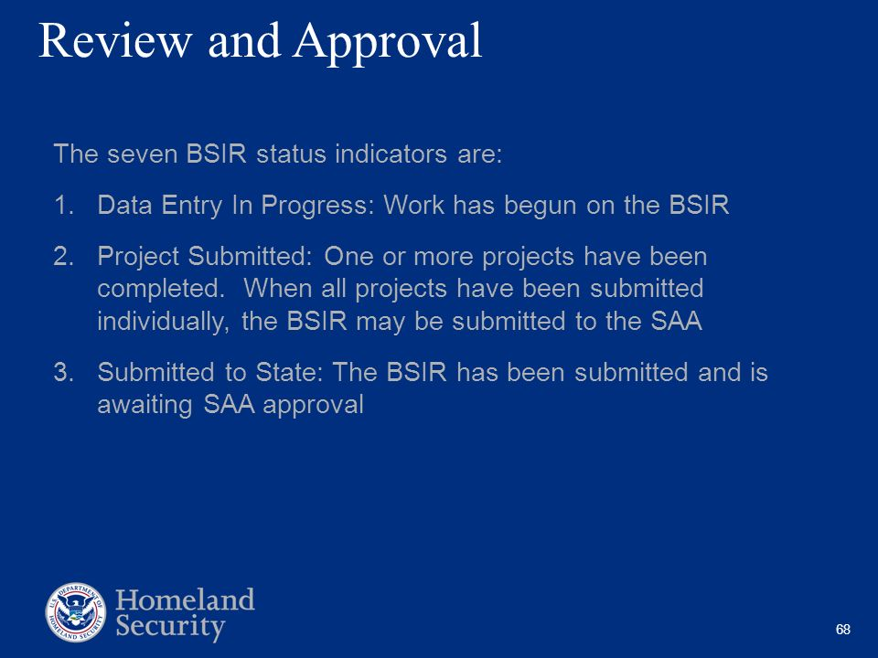 Review and Approval The seven BSIR status indicators are: