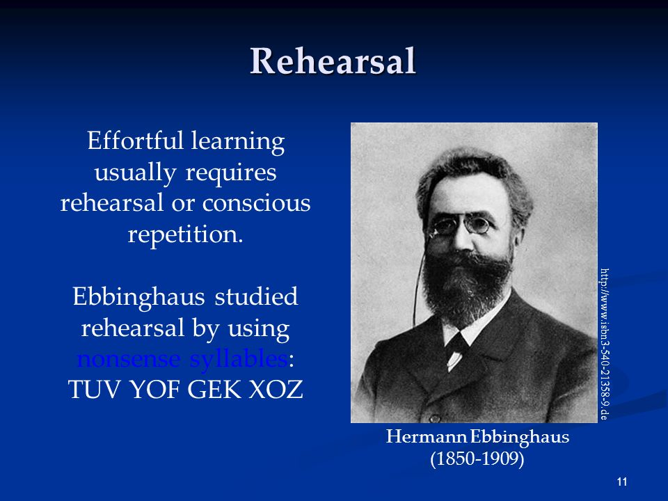 Effortful learning usually requires rehearsal or conscious repetition.