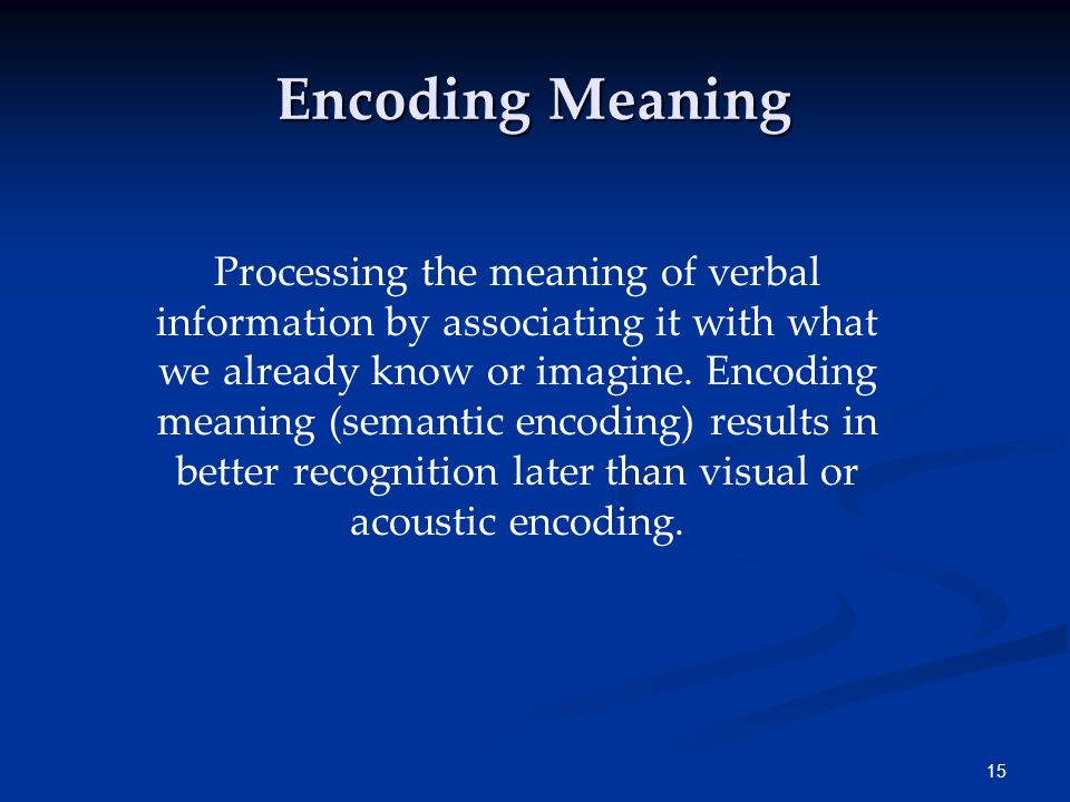 Encoding Meaning