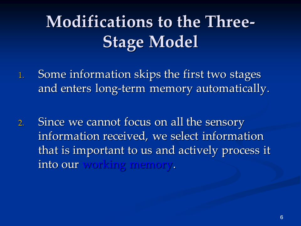 Modifications to the Three-Stage Model