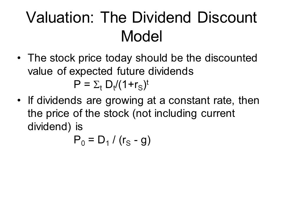 Valuation: The Dividend Discount Model