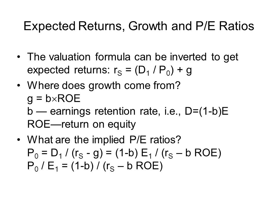 Expected Returns, Growth and P/E Ratios