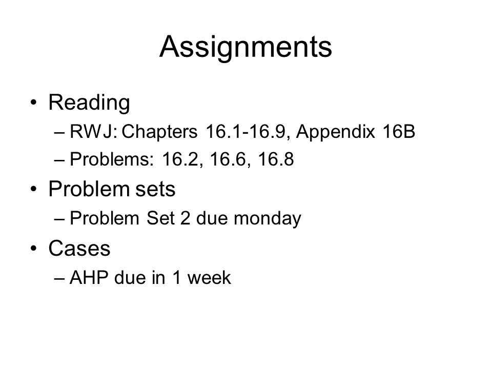 Assignments Reading Problem sets Cases