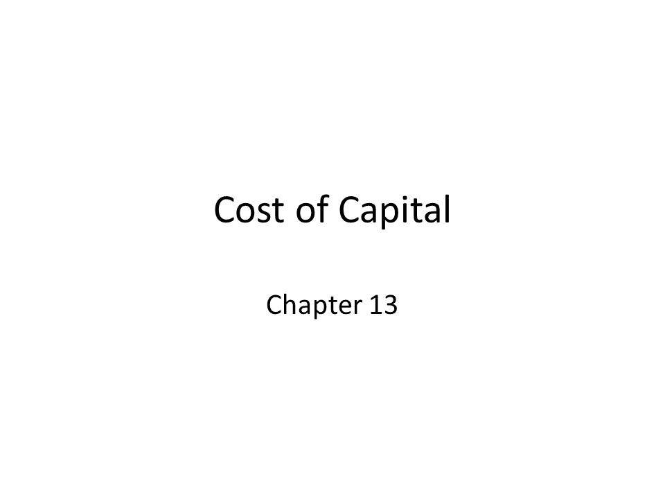 Cost of Capital Chapter 13