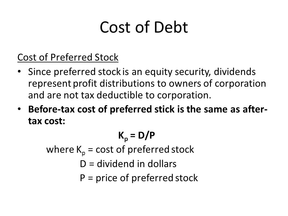 Cost of Debt Cost of Preferred Stock