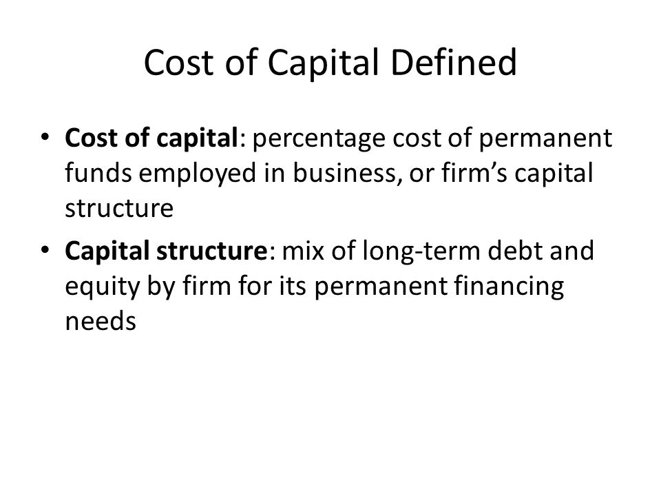 Cost of Capital Defined