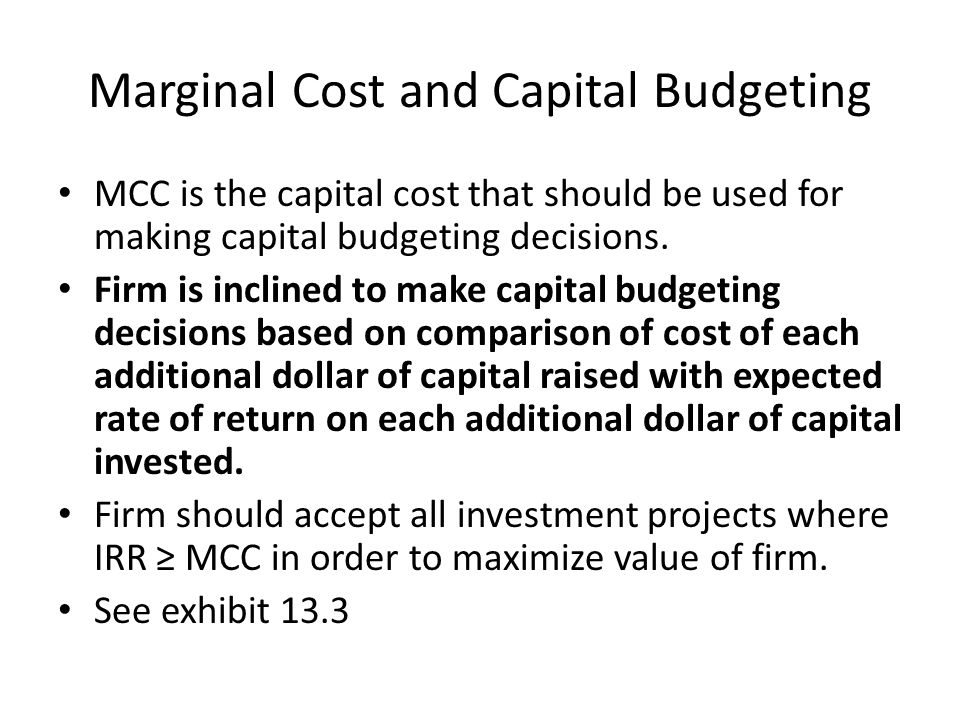 Marginal Cost and Capital Budgeting