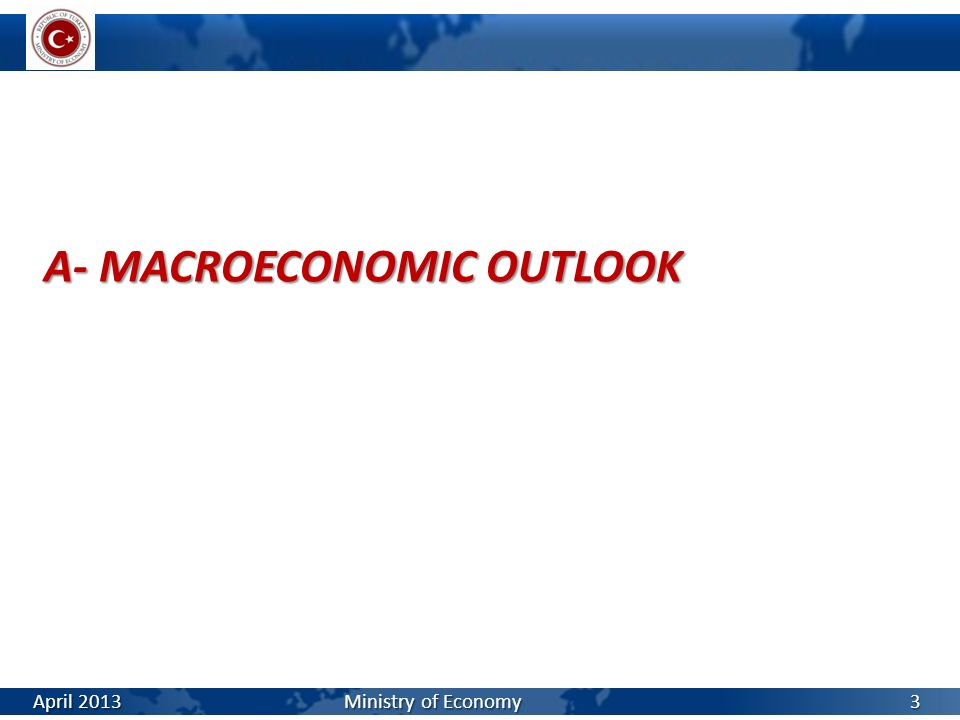A- MACROECONOMIC OUTLOOK