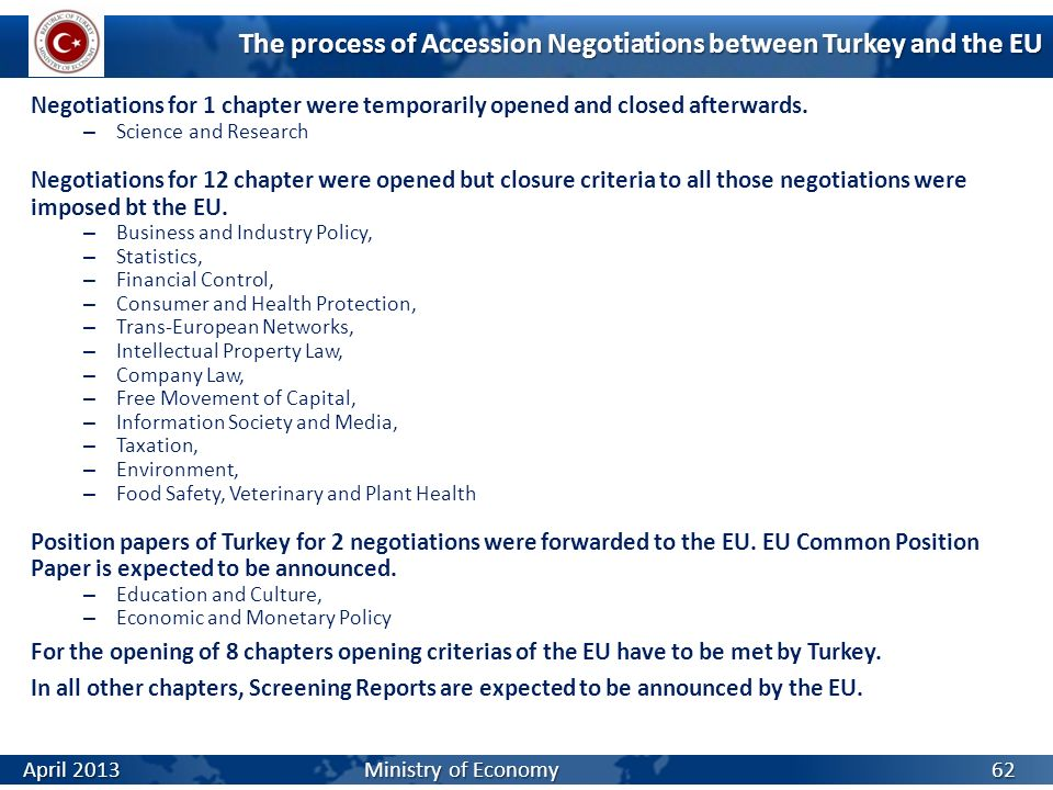 The process of Accession Negotiations between Turkey and the EU