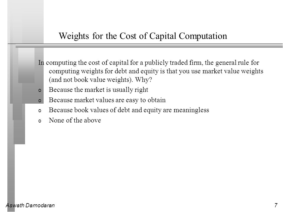 Weights for the Cost of Capital Computation