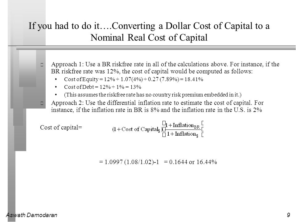 If you had to do it….Converting a Dollar Cost of Capital to a Nominal Real Cost of Capital