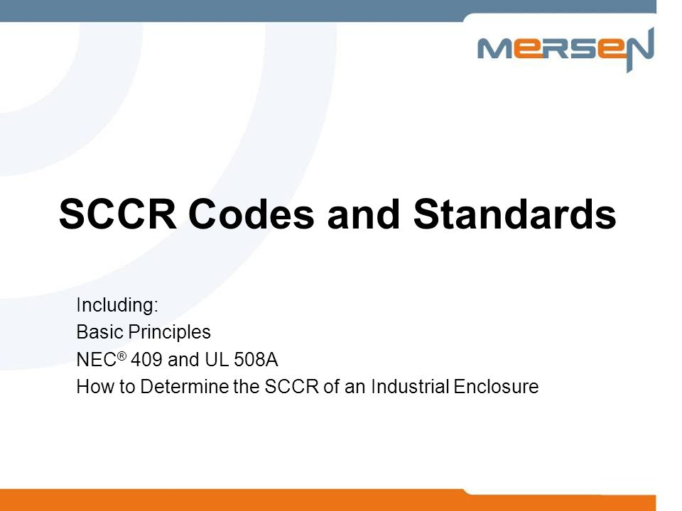 SCCR Codes and Standards