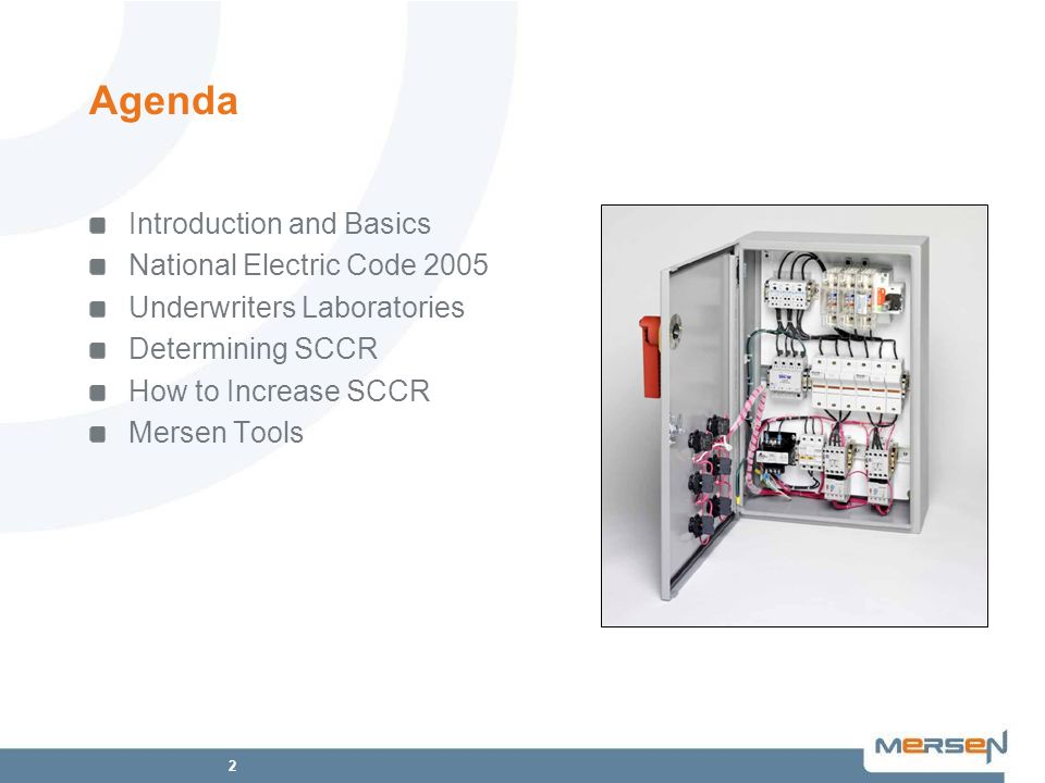 Agenda Introduction and Basics National Electric Code 2005