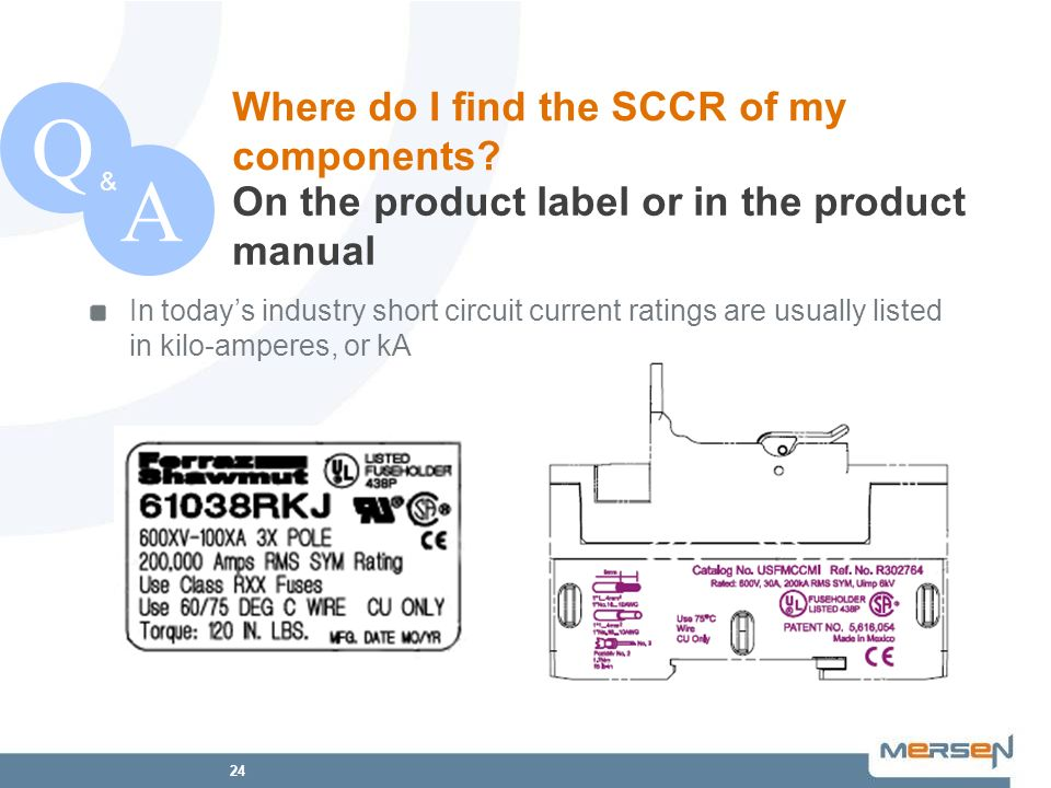 Q A Where do I find the SCCR of my components