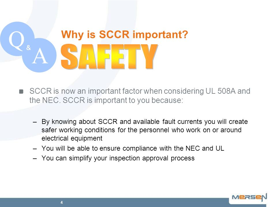 Q A SAFETY Why is SCCR important