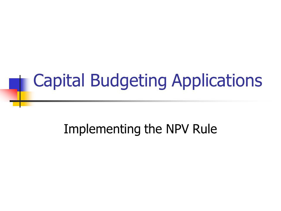 Capital Budgeting Applications