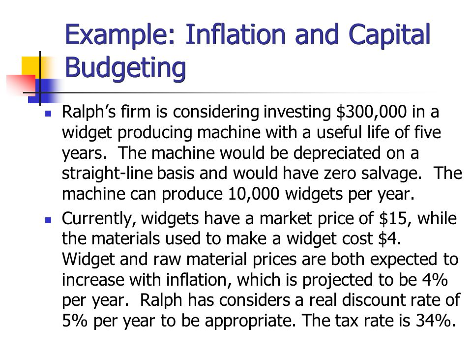 Example: Inflation and Capital Budgeting