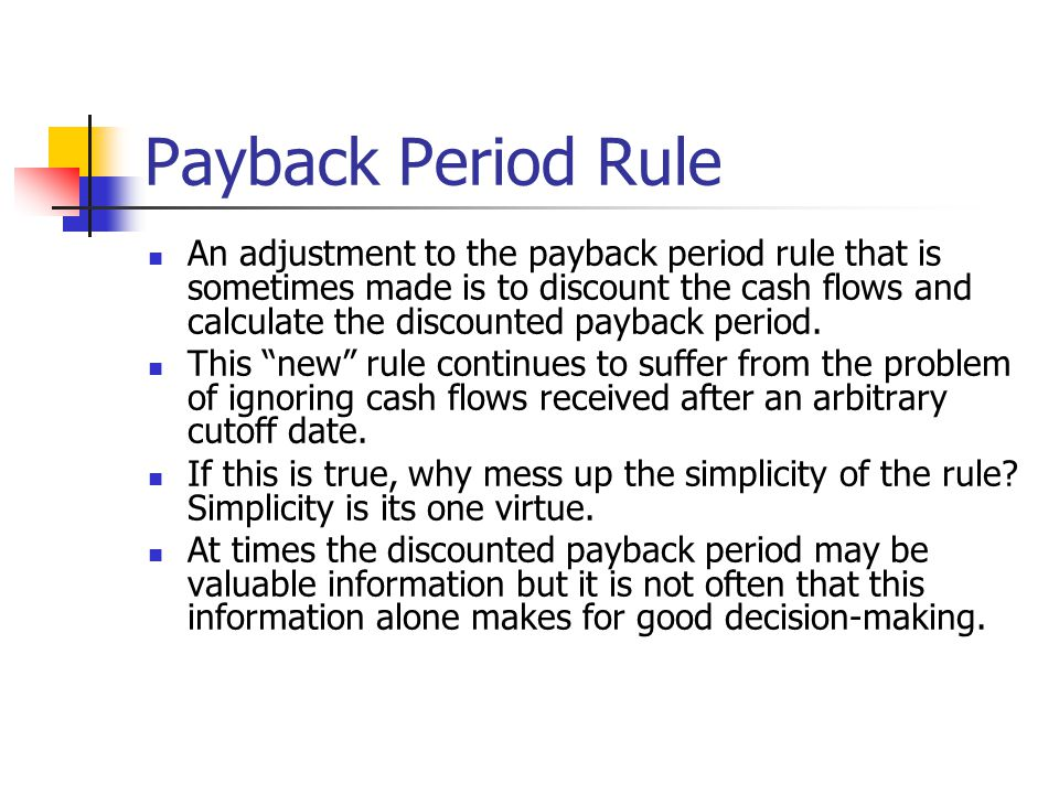 Payback Period Rule