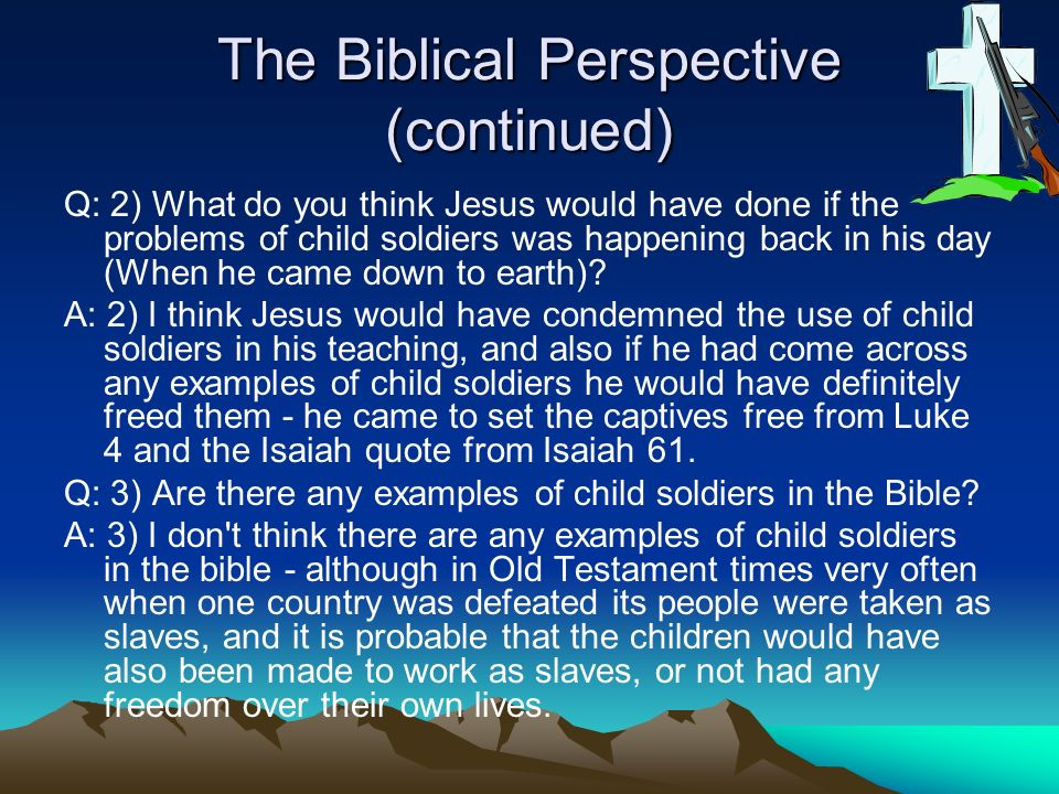 The Biblical Perspective (continued)