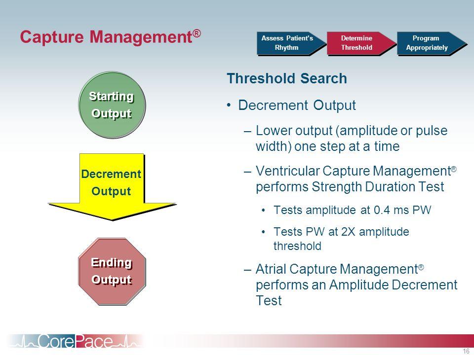 Capture Management® Threshold Search Decrement Output