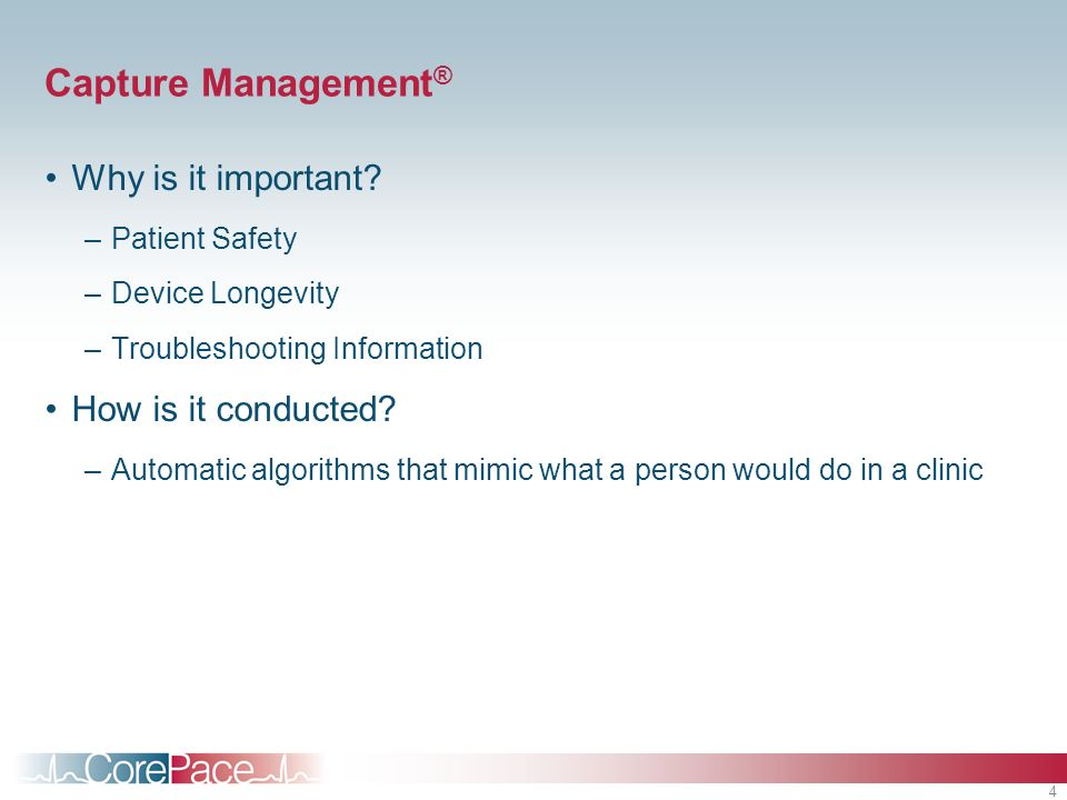 Capture Management® Why is it important How is it conducted