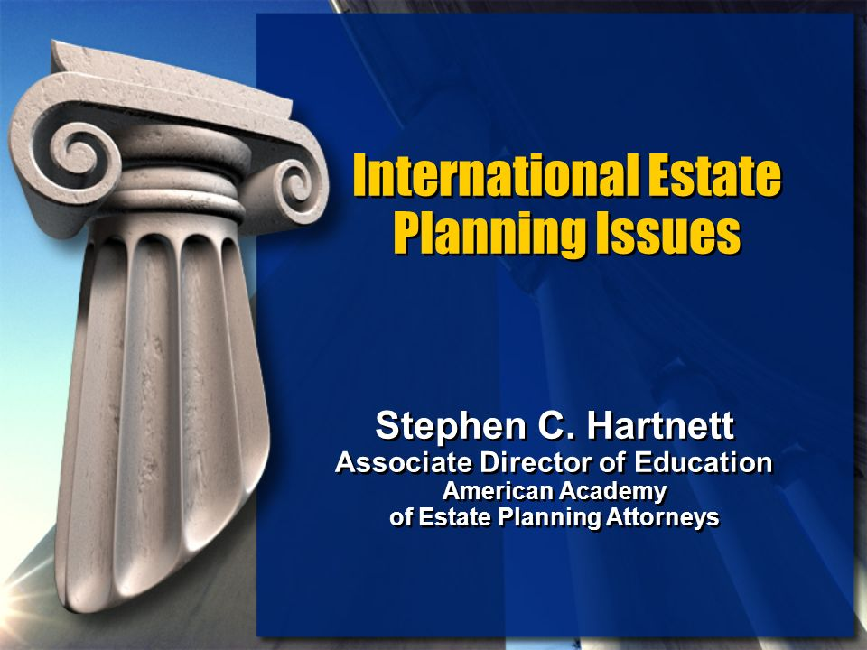 International Estate Planning Issues