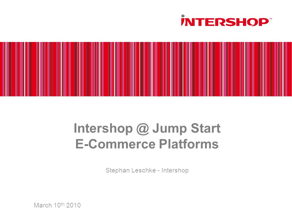 Intershop @ Jump Start E-Commerce Platforms