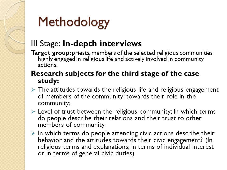 Methodology III Stage: In-depth interviews