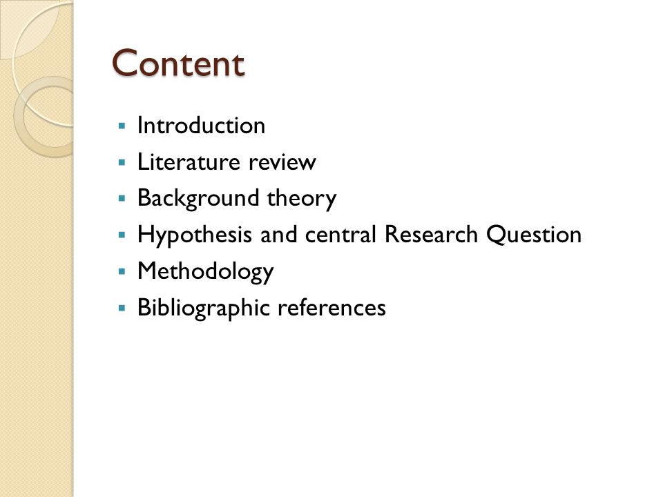 Content Introduction Literature review Background theory