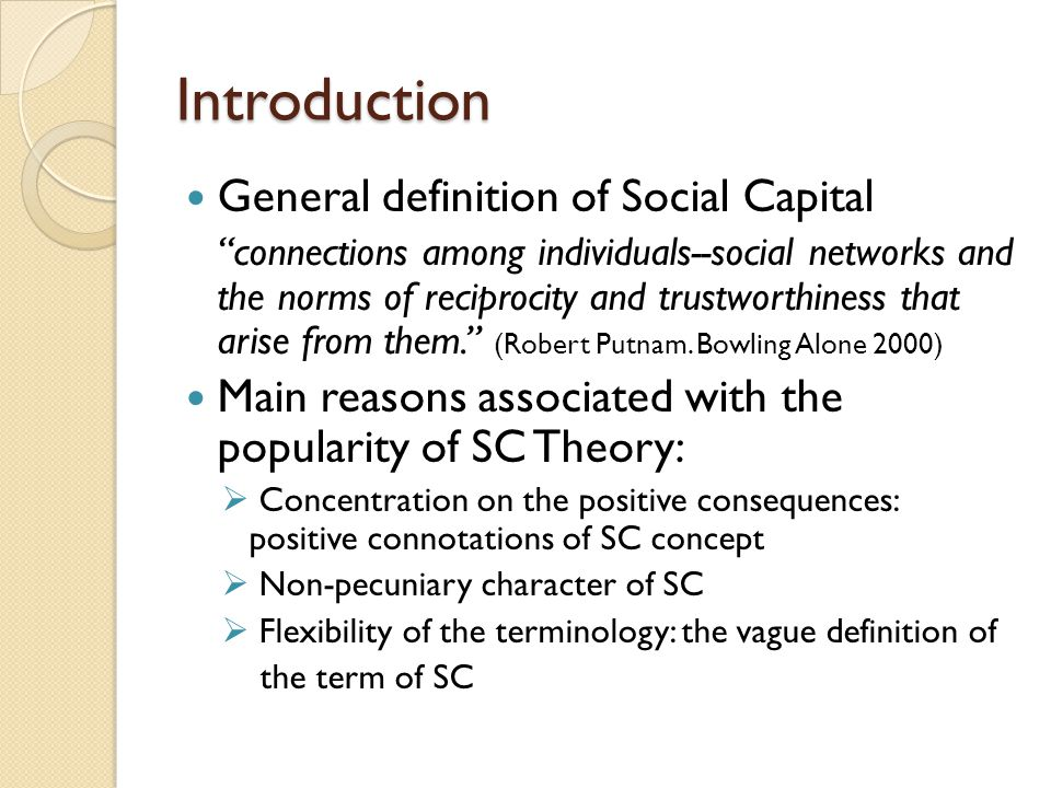Introduction General definition of Social Capital