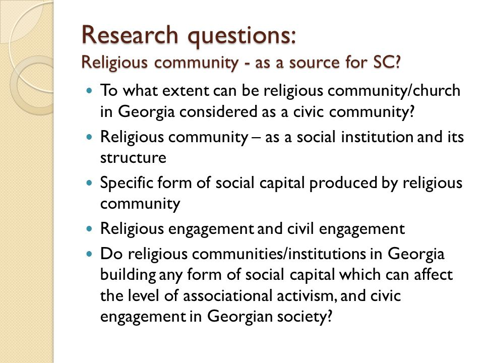 Research questions: Religious community - as a source for SC