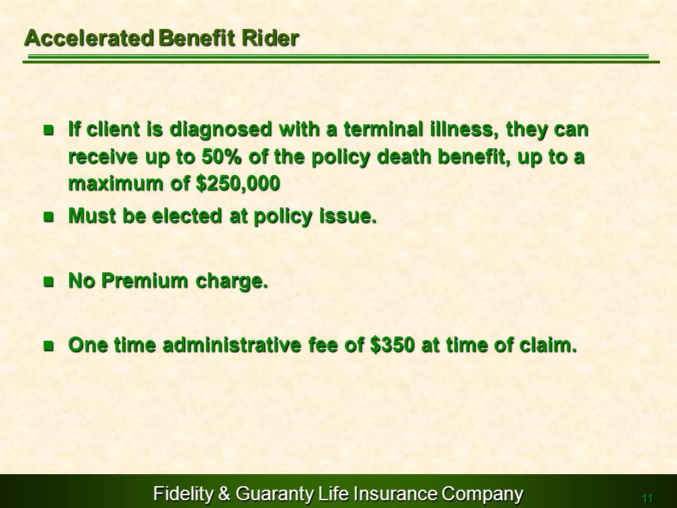 Accelerated Benefit Rider