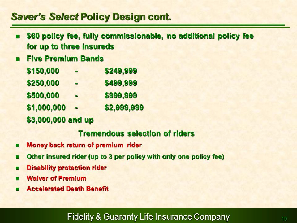 Saver's Select Policy Design cont.