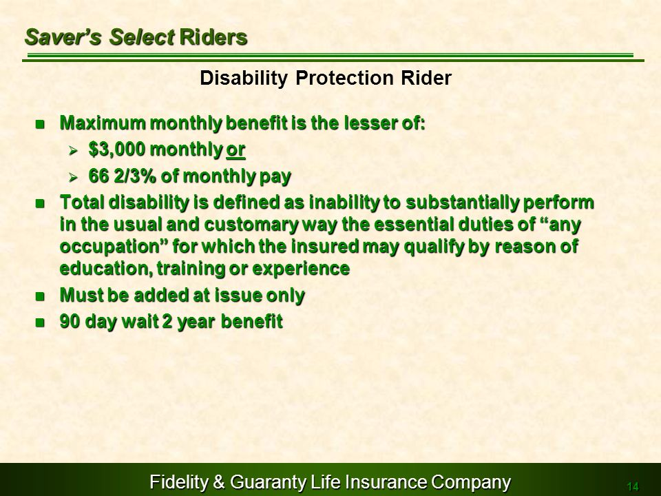 Saver's Select Riders Disability Protection Rider