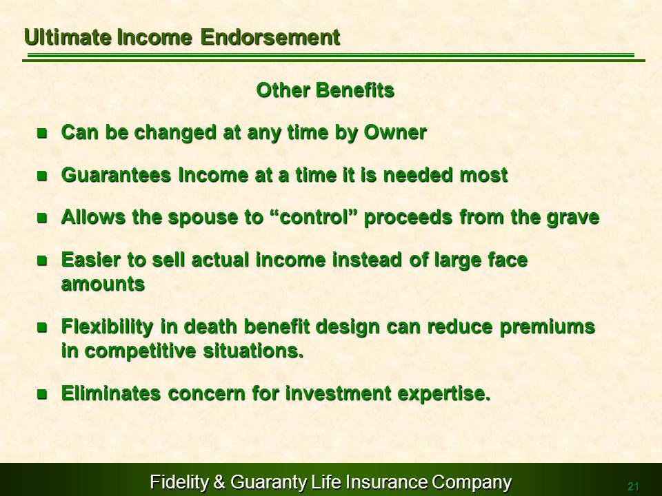 Ultimate Income Endorsement